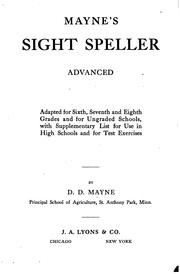 Mayne's Sight Speller: Advanced : Adapted for Sixth, Seventh and Eighth .. PDF