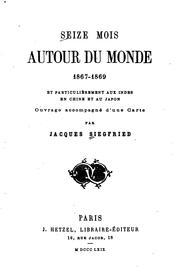 Seize mois autour du monde, 1867-1869: et particuli PDF