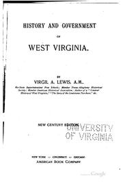 History and government of West Virginia by Virgil Anson Lewis