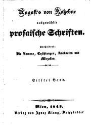 August von Kotzebues ausgewaehlte prosaische Schriften: Die Romane ...
