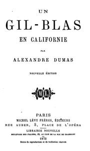Cover of: Un Gil-Blas en Californie by Alexandre Dumas