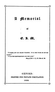 A memorial of E.J.M. [a selection, made by E. Marshall, of her verse.].