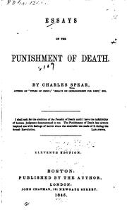 Essays on the punishment of death by Charles Spear