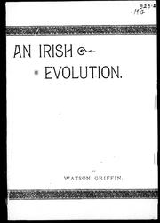 An Irish evolution by Griffin, Watson