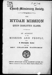 The Hydah mission, Queen Charlotte's Islands by Harrison, C. Rev.