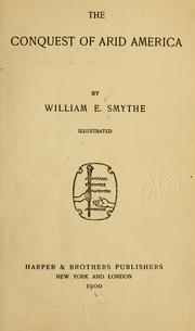 The conquest of arid America by William E. Smythe