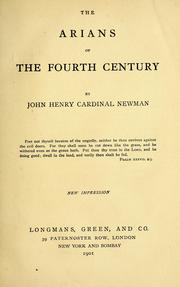 Cover of: The Arians of the fourth century by John Henry Newman