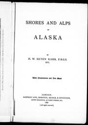 Cover of: Shores and alps of Alaska by H. W. Seton-Karr