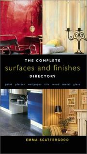 The complete surfaces and finishes directory by Emma Scattergood