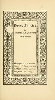 Prose fancies by Richard Le Gallienne