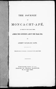 The journey of Moncacht-Apé, an Indian of the Yazoo tribe, across the continent, about the year 1700 by Andrew McFarland Davis