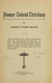 Pioneer Colored Christians by Harriet Parks Miller