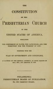 The constitution of the Presbyterian Church in the United States of America by Presbyterian Church in the U.S.A.