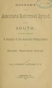 History of the Associate Reformed Synod of the South by R. Lathan