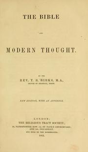 The Bible and modern thought by T. R. Birks