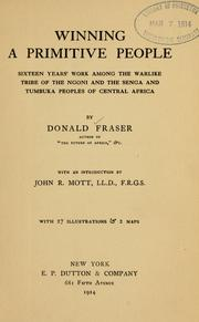 Winning a primitive people by Fraser, Donald