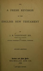 On a fresh revision of the English New Testament by Joseph Barber Lightfoot