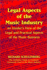 Legal aspects of the music industry by Richard Schulenberg