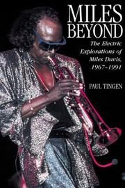 Miles beyond by Paul Tingen