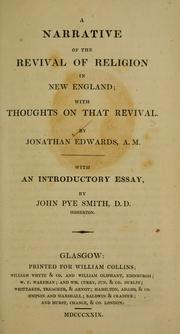 A narrative of the revival of religion in New England by Edwards, Jonathan