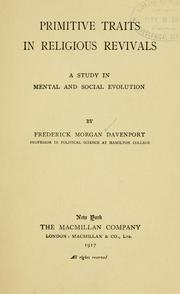 Primitive traits in religious revivals by Davenport, Frederick Morgan