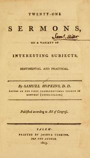 Twenty-one sermons, on a variety of interesting subjects, sentimental and practical by Hopkins, Samuel