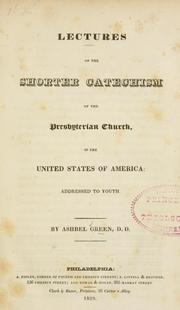 Lectures on the shorter catechism of the Presbyterian Church, in the United States of America