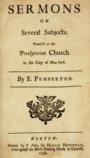 Sermons on several subjects by Pemberton, Ebenezer