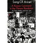Song of Ariran by Nym Wales