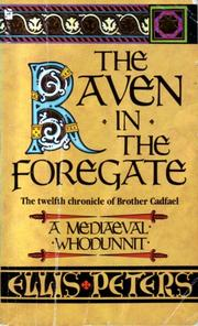 The Raven in the Foregate by Edith Pargeter