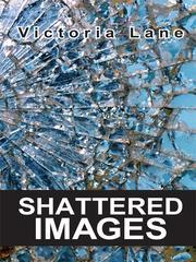 Shattered Images PDF