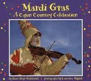 Mardi Gras by Diane Hoyt-Goldsmith