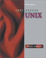 Just enough UNIX by Paul K. Andersen