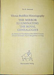 The Mirror Illuminating the Royal Genealogies: Tibetan Buddhist Historiography : An Annotated Translation of the XIVth Century Tibetan Chronicle : rGyal-rabs gsal- bai me-long PDF