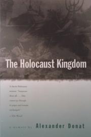 The Holocaust Kingdom by Alexander Donat