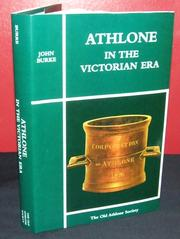 Athlone in the Victorian era by Burke, John M.A.