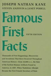 Famous first facts by Kane, Joseph Nathan