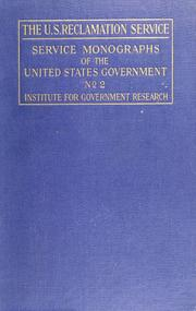 The U.S. Reclamation service by Brookings Institution. Institute for Government Research.