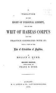 A treatise on the right of personal liberty by Rollin C. Hurd