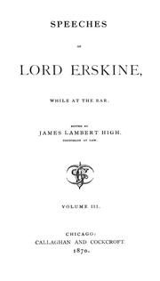 Speeches of Lord Erskine, while at the bar by Erskine, Thomas Erskine Baron