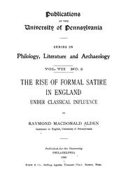 The rise of formal satire in England under classical influence by Raymond Macdonald Alden