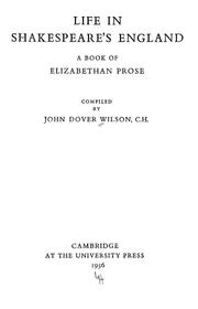 Life in Shakespeare&#39;s England by Wilson, John Dover