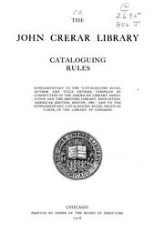 Cataloguing rules supplementary to the Cataloguing rules, author and title entries, compiled by committees of the American library association and the (British) Library association. American ed., Boston, 1908, and to the Supplementary cataloguing rules, issued on cards, of the Library of Congress PDF