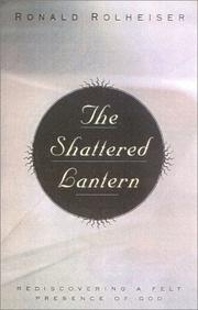 The shattered lantern by Ronald Rolheiser