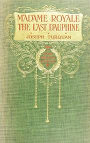 Madame Royale, the last dauphine PDF