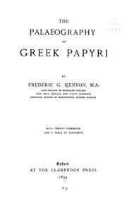The palaeography of Greek papyri by Kenyon, Frederic G. Sir
