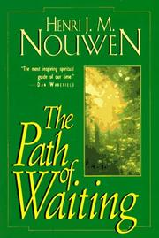 The path of waiting by Henri J. M. Nouwen