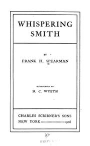 Whispering Smith by Frank H. Spearman