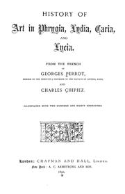 History of art in Phrygia, Lydia, Caria, and Lycia by Georges Perrot