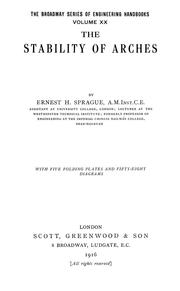The stability of arches by Ernest H. Sprague